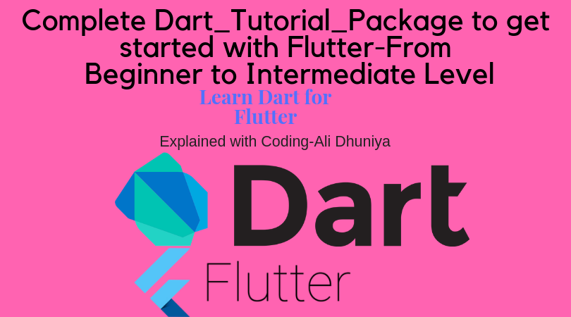 Complete Dart Tutorial Package to get Started with Flutter
